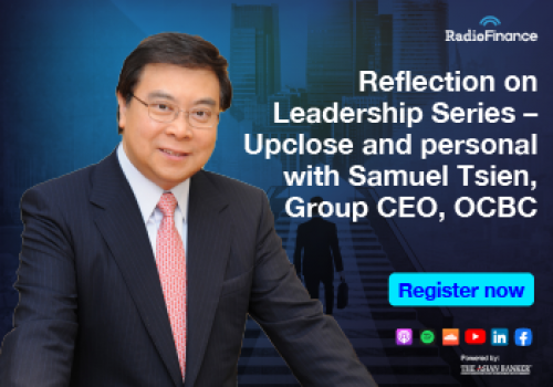 Reflection on Leadership Series – Upclose and personal with Samuel Tsien, Group CEO, OCBC